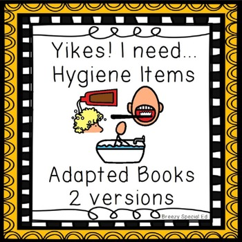 Adapted Hygiene Books - 2 versions - Special Education