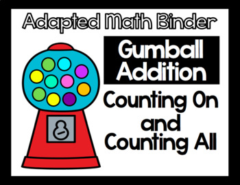 Adapted Math Binder - Gumball Addition