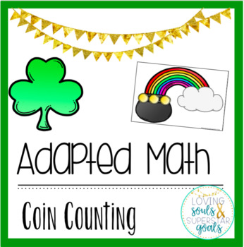 Adapted Math: Gold Coin Counting!