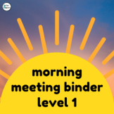 Adapted Morning Meeting Book- Level 1