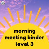 Adapted Morning Meeting Book- Level 3