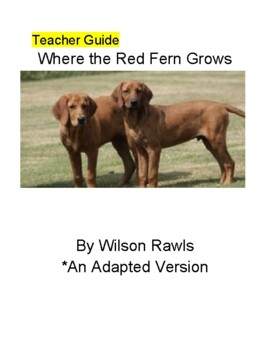 Adapted Novel Where the Red Fern Grows Bundle