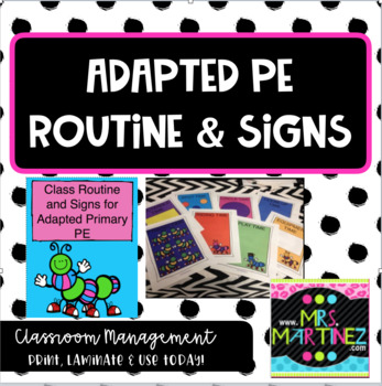Adapted PE: Routine and Signs