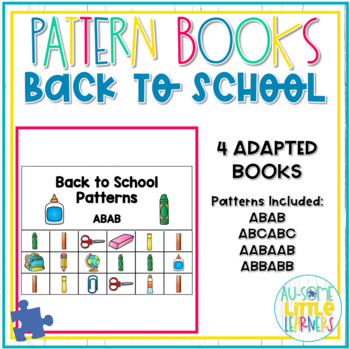 Adapted Pattern Books - Back to School - Special Education