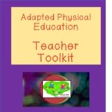 Adapted Physical Education Teacher Toolkit