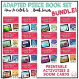 Adapted Piece Book Set for Speech & SPED {How to Catch a....BOOK SERIES} BUNDLE!