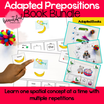 Adapted Prepositions Book Bundle for Special Education, Autism & Speech