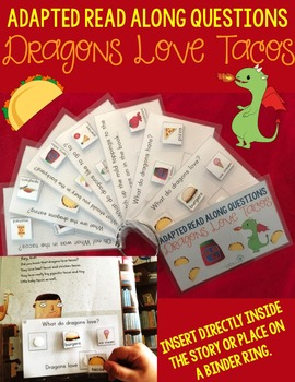 Adapted Read Along Questions: Dragons Love Tacos
