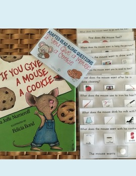 Adapted Read Along Questions: If You Give A Mouse A Cookie