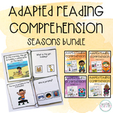 Adapted Reading Comprehension Seasonal Bundle