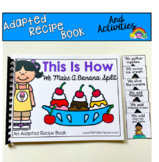 Adapted Recipe Book:  This Is How We Make A Banana Split