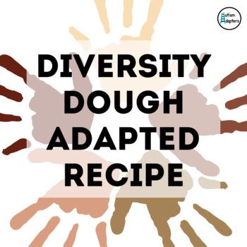 Adapted Recipe - Diversity Playdough