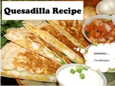 Adapted Recipe - Quesadillas