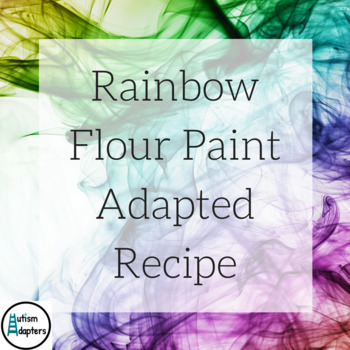 Adapted Recipe - Rainbow Flour Paint