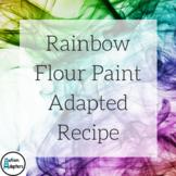 Adapted Recipe - Rainbow Flour Paint