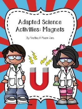 Adapted Science Activities: Magnets