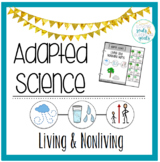 Adapted Science: Living and Nonliving Materials
