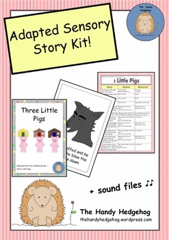 Adapted Sensory Story: Three Little Pigs
