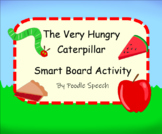 Adapted: The Very Hungry Caterpillar Smart Board and Activity Pack