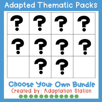 Adapted Thematic Pack: Build Your Own Mini Bundle