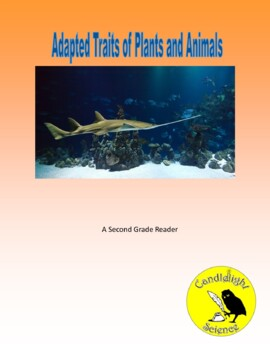 Adapted Traits of Plants & Animals - Informational Text Leveled Reading Passages