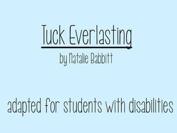 Adapted Tuck Everlasting