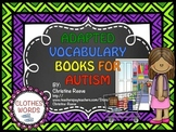 Autism Adapted Vocabulary Books: Clothing Words (Special Ed.)