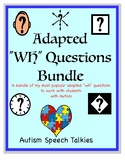 "Adapted ""WH"" Question MEGA Bundle: (Speech, Autism, Comprehension)"