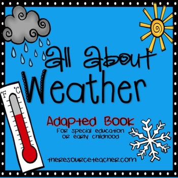 "Adapted Book ""Weather"" for special education or early childhood"