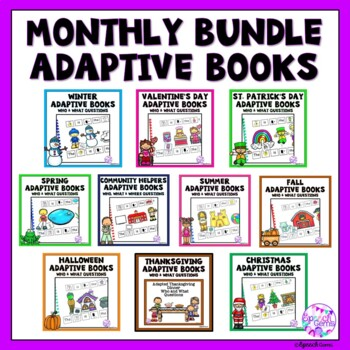 Monthly  Seasons and Holidays Adapted Books for Special Education BUNDLE