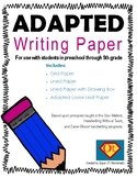 Adapted Writing Packet for Kindergarten through 5th Grade