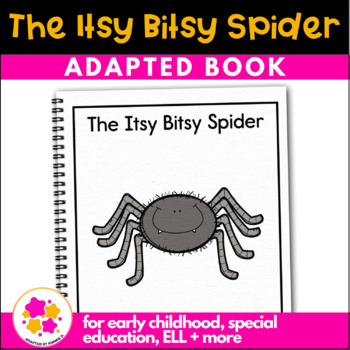 Itsy Bitsy Spider: Adapted book for Early Childhood Special Education