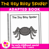 Itsy Bitsy Spider: Adapted book for Students with Autism &