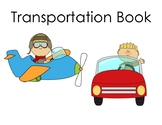 Adapted transportation book: who, what, where questions &
