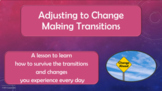 Deployment Transitions ADAPTING to CHANGE No Prep SEL Lesson 4 vid 2 Activities