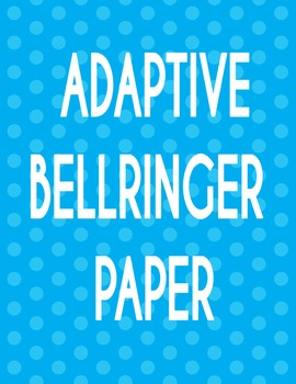 ADAPTIVE BELL RINGER PAPER