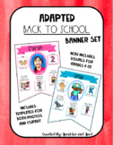 Adaptive First Day of School Banner Set
