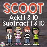 #tpttreats Adding and Subtracting 1 and 10 Scoot Game   Task Cards