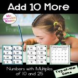 Add 10 Math Center Game (Numbers counting by 10 and 25)