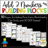 Add 3 Numbers with Building Blocks (3 Addends)