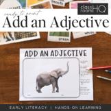 Add An Adjective Informational Writing Center