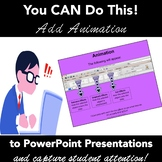 Add Animation to Your PowerPoint Presentation - A Step-by-