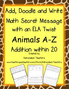 Add, Doodle, and Write! Animals A-Z Addition within 20