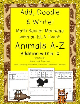 Add, Doodle and Write! Animals A-Z Math with an ELA Twist