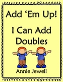 Addition Facts Doubles Sums 20 or Less for Kindergarten an