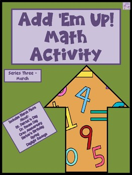 Add 'Em Up! Math Activity (March Edition)