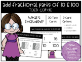 Add Fractional Parts of 10 and 100 Task Cards