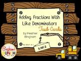 Add Fractions Like Denominator Task Cards