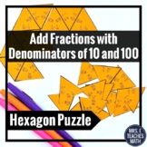 Add Fractions with Denominators of 10 and 100 Hexagon Puzz