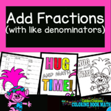 Add Fractions with Like Denominators Coloring Book Fun
